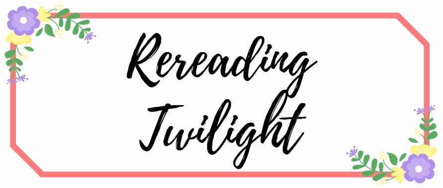 Rereading Twilight